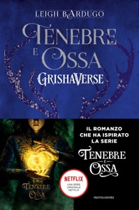 Grishaverse - Tenebre e ossa da Leigh Bardugo Copertina del libro