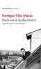 Enrique Vila-Matas - París no se acaba nunca portada
