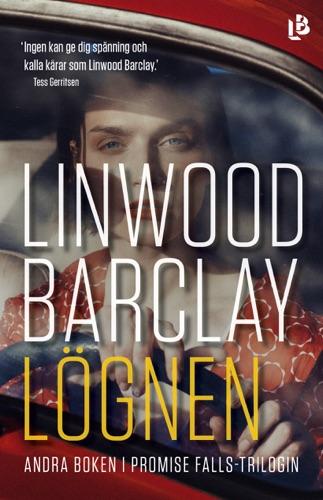 Linwood Barclay - Lögnen