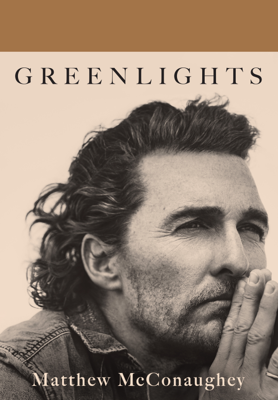 Matthew McConaughey - Greenlights book