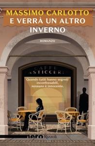 E verrà un altro inverno (Nero Rizzoli) Book Cover