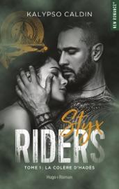 Styx riders - tome 1 La colère d'Hadès