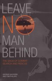 Leave No Man Behind - George Galdorisi & Thomas Phillips by  George Galdorisi & Thomas Phillips PDF Download