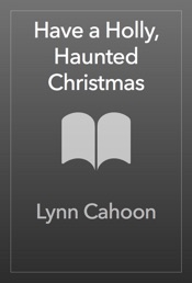 Have a Holly, Haunted Christmas
