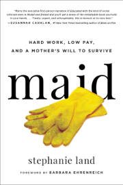 Maid - Stephanie Land & Barbara Ehrenreich book summary