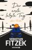 Sebastian Fitzek - Der erste letzte Tag Grafik