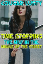 Time Stopping The Milf In The Middle Of The Street