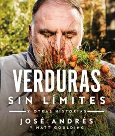 Verduras sin límites - José Andrés by  José Andrés PDF Download