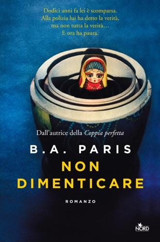 B A Paris - Non dimenticare