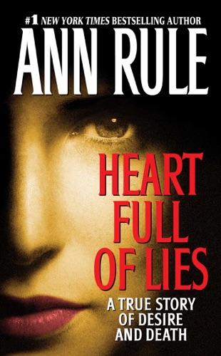 Ann Rule - Heart Full of Lies