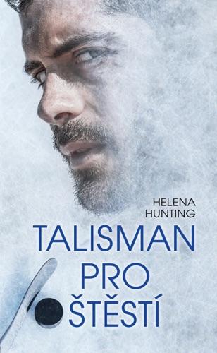 Helena Hunting - Talisman pro štěstí