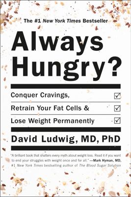 Always Hungry? - David Ludwig & Dawn Ludwig book