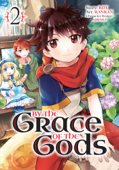 By the Grace of the Gods (Manga) 02 Book Cover