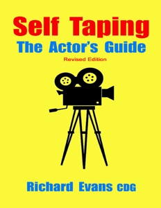 Self Taping: The Actor's Guide - Revised Edition Book Cover