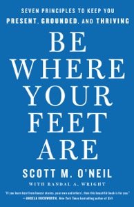 Be Where Your Feet Are Book Cover