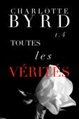 Download and Read Online Toutes Les Vérités