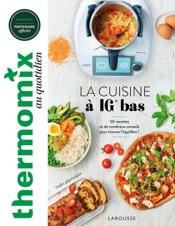 Thermomix : La cuisine à IG bas