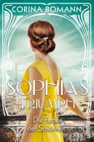 Corina Bomann - Die Farben der Schönheit – Sophias Triumph artwork