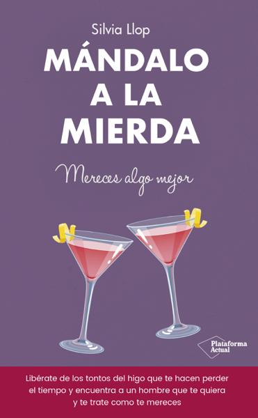 Mándalo a la mierda by Silvia Llop