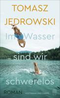 Tomasz Jedrowski - Im Wasser sind wir schwerelos artwork