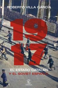 1917. El Estado catalán y el soviet español Book Cover