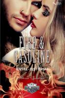 Fire & Gasoline Entre-Historias ebook Download