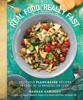 Hannah Kaminsky - Real Food, Really Fast artwork