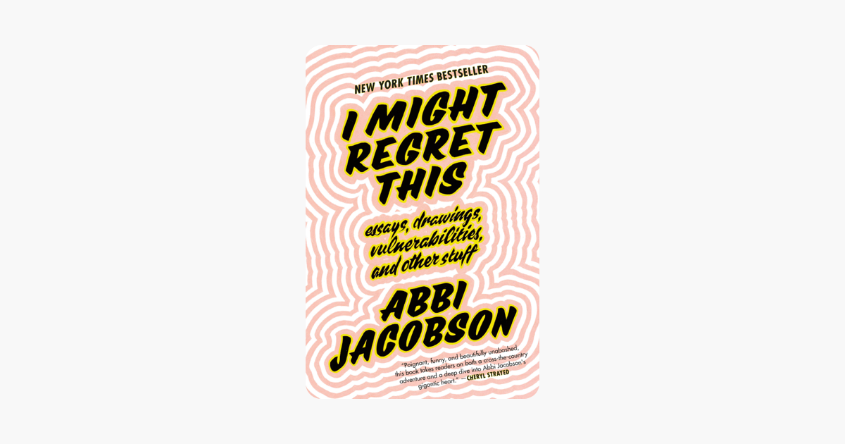 I Might Regret This - Abbi Jacobson