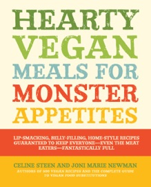 Hearty Vegan Meals For Monster Appetites