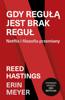 Agnieszka Sobolewska, Reed Hastings & Erin Meyer - Gdy regułą jest brak reguł. Netflix i filozofia przemiany artwork