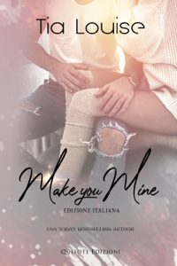 Make you mine - Edizione Italiana Book Cover
