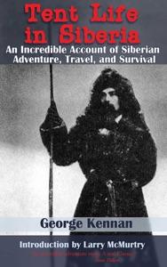 Tent Life in Siberia
