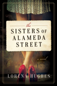 Download and Read Online The Sisters of Alameda Street