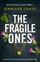 Jennifer Chase - The Fragile Ones artwork