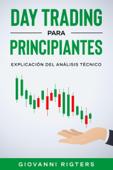 Day Trading Para Principiantes: Explicación Del Análisis Técnico
