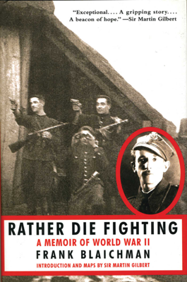 Frank Blaichman & Martin Gilbert - Rather Die Fighting book