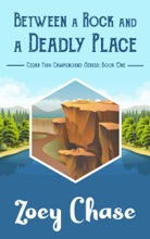 Between A Rock And A Deadly Place