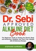 Dr. Sebi Approved Alkaline Diet Book: The Beginners Guide to Healing the Electric Body and Achieving a Healthier and Toxin Free Lifestyle with 39 Delicious Recipes