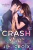 J.H. Croix - Crash Into You artwork