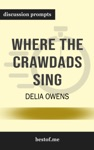 Where The Crawdads Sing By Delia Owens Discussion Prompts