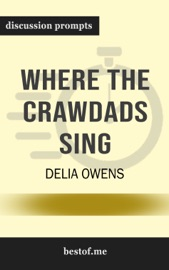 Where the Crawdads Sing by Delia Owens (Discussion Prompts) PDF Download