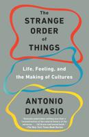António Damásio - The Strange Order of Things artwork