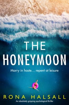 Rona Halsall - The Honeymoon book