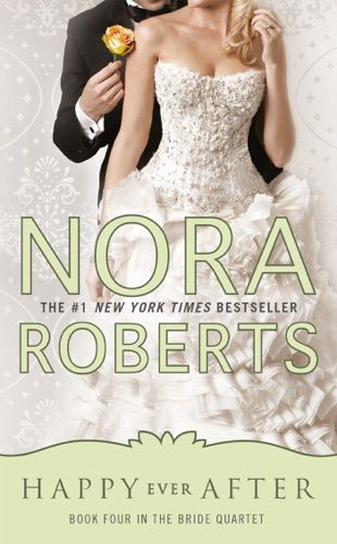Nora Roberts - Happy Ever After