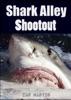 Shark Alley Shootout