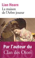 Download and Read Online La maison de l'Arbre joueur
