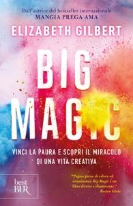 Big Magic di Elizabeth Gilbert Copertina del libro