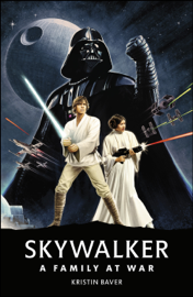 Star Wars Skywalker – A Family At War