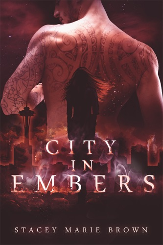 City In Embers (Collector Series #1) - Stacey Marie Brown - Stacey Marie Brown