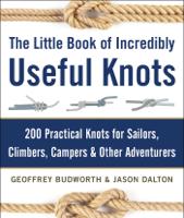 Geoffrey Budworth & Jason Dalton - The Little Book of Incredibly Useful Knots artwork